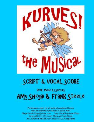 Kurves, the Musical: Script & Vocal Score