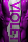 Violet by Abby Gale