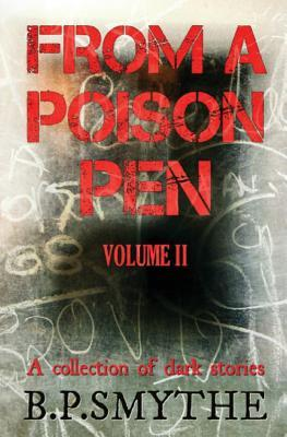 From a Poison Pen - Volume II