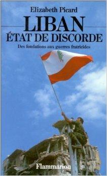 Liban, Etat de discorde: Des fondations aux guerres fratricides