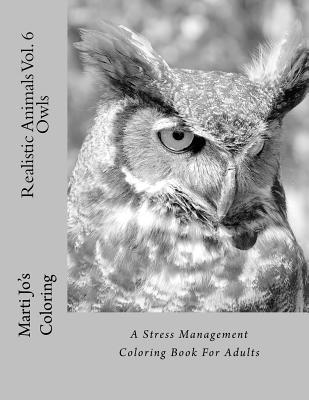Realistic Animals Vol. 6 - Owls: A Stress Management Coloring Book for Adults