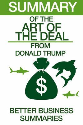 Summary of the Art of the Deal: From Donald Trump