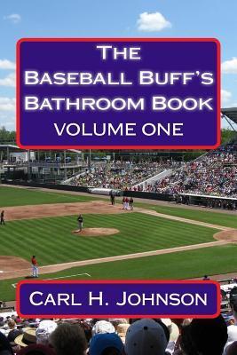 The Baseball Buff's Bathroom Book