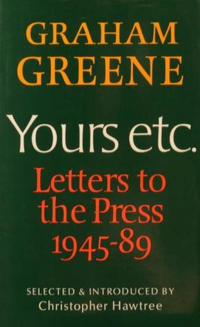 Yours Etc.: Letters To The Press