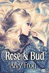 Rose & Bud by Aïvy Frog