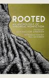 Rooted: The Best New Arboreal Nonfiction