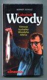 Labužník Woody - Filmová kuchařka Woodyho Allena by Berndt Schulz