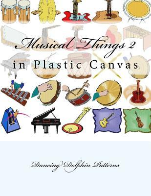 Musical Things 2: In Plastic Canvas