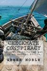 Checkmate Conspiracy: An Erotic Thriller Set in an Exotic Africa..