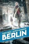 Berlin. La battaglia di Gropius by Fabio Geda