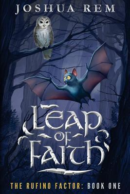 Leap of Faith (The Rufino Factor Book One)