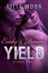 Yield: Emily & Damon (Fettered, #1)