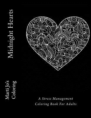 Midnight Hearts: A Stress Management Coloring Book for Adults