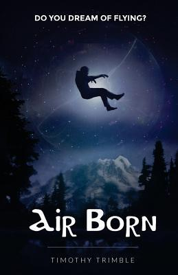 Air Born: Do You Dream of Flying?