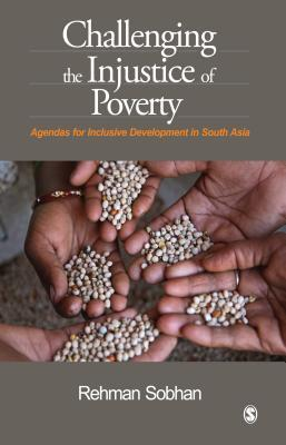 challenging-the-injustice-of-poverty-agendas-for-inclusive-development-in-south-asia