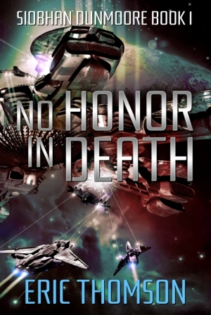 No Honor in Death (Siobhan Dunmoore Book 1)