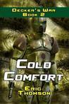 Cold Comfort (Decker's War, #2)