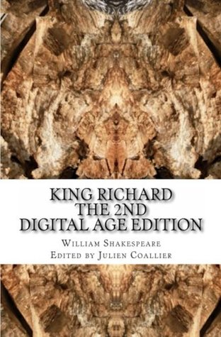 King Richard the 2nd: Digital Age Edition