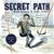 Secret Path by Gord Downie