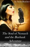 The Soul of Nemach and the Burbank Adventure