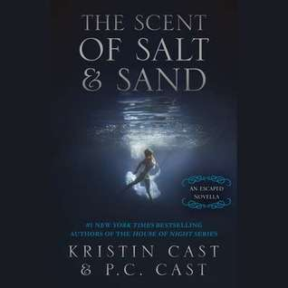 The Scent of Salt and Sand(The Escaped 2.5)
