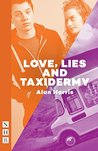 Love, Lies and Taxidermy (NHB Modern Plays)