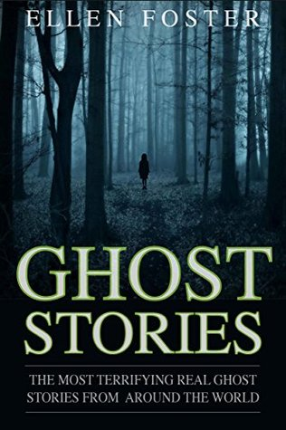 Ghost Stories The Most Terrifying Real Ghost Stories From Around