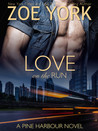 Love on the Run (Pine Harbour #5)