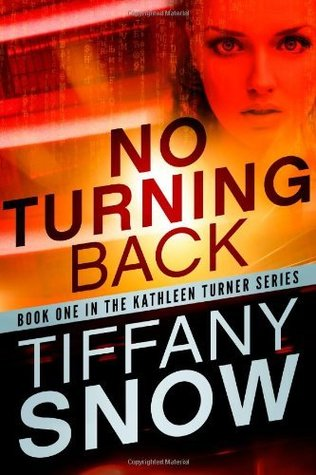 No Turning Back (Kathleen Turner #1)