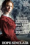 An Elder Brother for the Abandoned Bride by Hope  Sinclair
