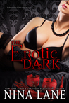 The Erotic Dark (Erotic Dark, #1)