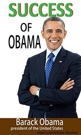 SUCCESS OF OBAMA: Was Barack Obama a Successful President?