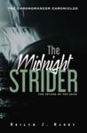 The Midnight Strider by Reilyn J. Hardy