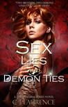 Sex, Lies & Demon Ties by C.J. Laurence