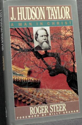 J. Hudson Taylor: A Man in Christ