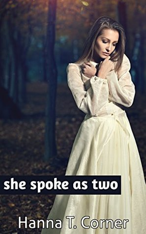She Spoke as Two (Supernatural Lesbian Romance Novella)