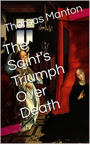 ON THE DEATH OF THE SAINTS (With Active Table of Contents)