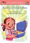 Ramya's Snackbox (Little Book Lovers' Reading Series 8)