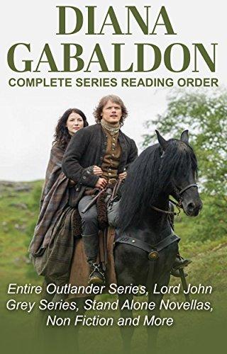 DIANA GABALDON - COMPLETE SERIES READING ORDER AND CHECKLIST: Entire Outlander universe in reading order, Outlander series only, Lord John Grey series, short stories, novellas