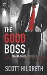 The Good Boss (Mafia Made, #3)