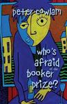 Who's Afraid Of The Booker Prize?: A Comedy Satire