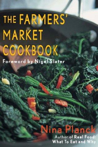 The Farmer's Market Cookbook