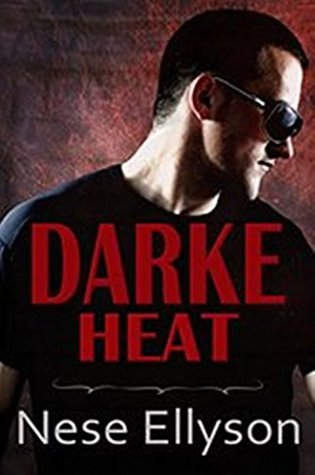 Darke Heat (Darke County Danger Book 1)