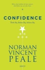 Confidence: Think Big, Believe Big, Achieve Big