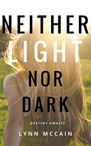 Neither Light Nor Dark (Beyond the Gates #1)