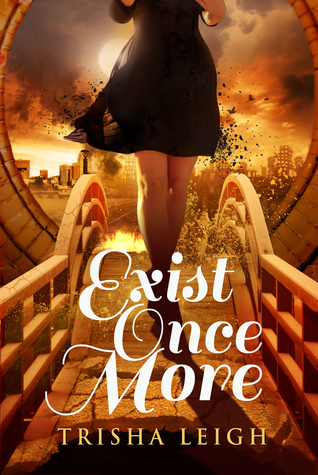 Exist Once More (The Historians, #2)