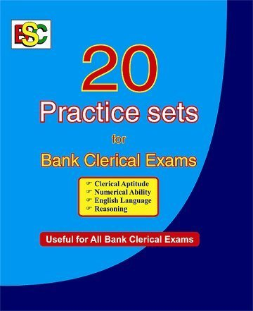 20 PRACTICE SETS FOR IBPS BANK CLERK EXAM FULLY SOLVED
