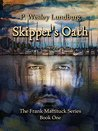 Skipper's Oath (The Frank Mattituck #1)