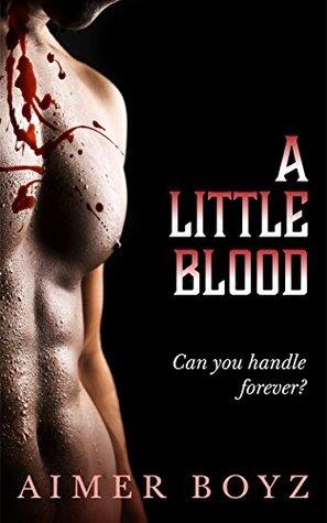 A Little Blood