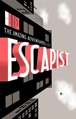 Michael Chabon Presents....The Amazing Adventures of the Escapist Volume 1 (Amazing Adventures of the Escapist (Graphic Novels))
